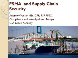 FSMA  and Supply Chain Security