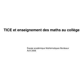 TICE et enseignement des maths au coll�ge