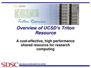 Overview of UCSD�s Triton Resource