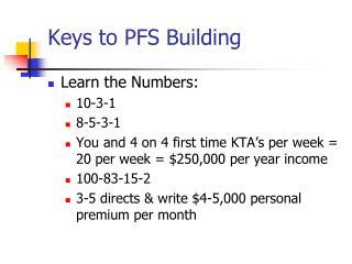 Keys to PFS Building