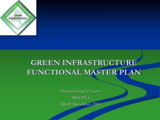 GREEN INFRASTRUCTURE FUNCTIONAL MASTER PLAN