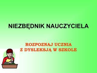 NIEZBĘDNIK NAUCZYCIELA