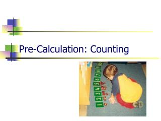 Pre-Calculation: Counting