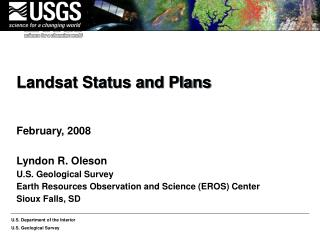 Landsat Status and Plans