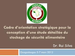 Ouagadougou 5-7 mars 2012