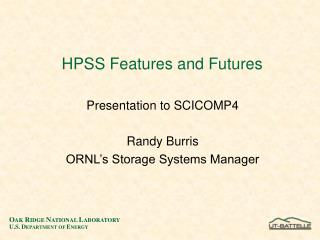 HPSS Features and Futures