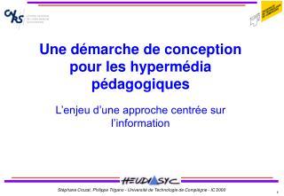 Une d�marche de conception pour les hyperm�dia p�dagogiques