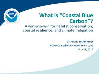 "What is ""Coastal Blue Carbon""?"