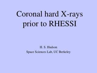 Coronal hard X-rays  prior to RHESSI