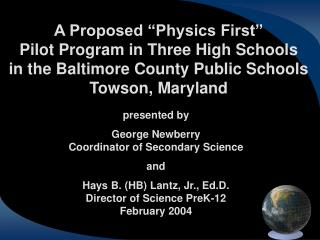 "A Proposed ""Physics First""  Pilot Program in Three High Schools"