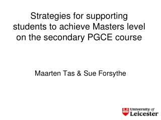 Strategies for supporting students to achieve Masters level on the secondary PGCE course