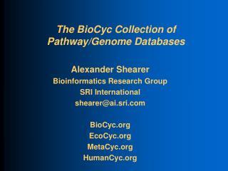 The BioCyc Collection of Pathway/Genome Databases