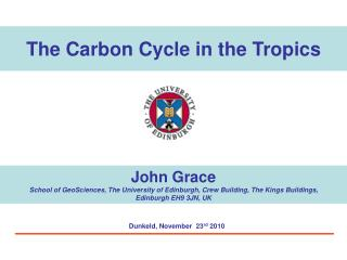 The Carbon Cycle in the Tropics