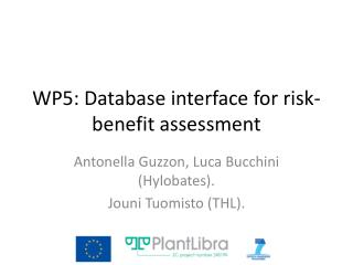 WP5: Database interface for risk-benefit assessment