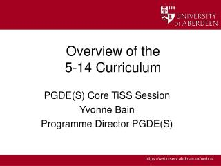 Overview of the  5-14 Curriculum