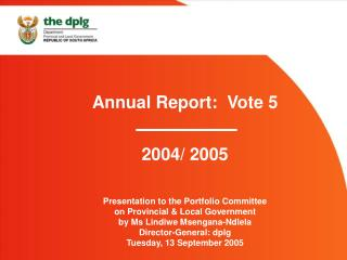 Annual Report:  Vote 5 2004/ 2005