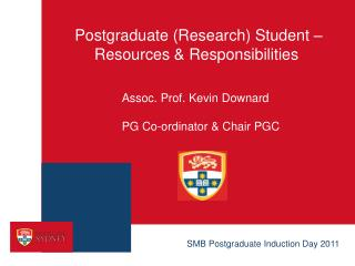 Postgraduate (Research) Student – Resources & Responsibilities