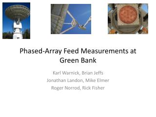 Phased-Array Feed Measurements at Green Bank