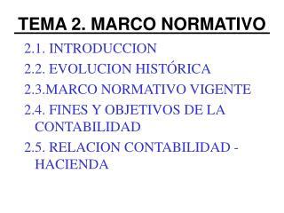 TEMA 2. MARCO NORMATIVO