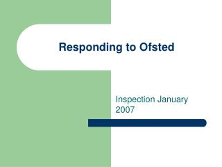 Responding to Ofsted