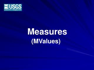 Measures (MValues)