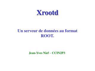 Xrootd