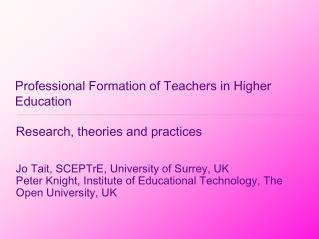 Professional Formation of Teachers in Higher Education