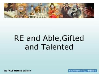 RE and Able,Gifted and Talented