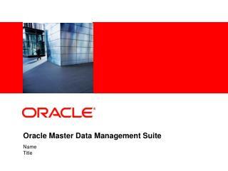 Oracle Master Data Management Suite