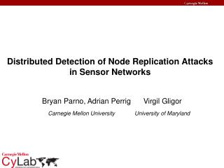 Distributed Detection of Node Replication Attacks in Sensor Networks