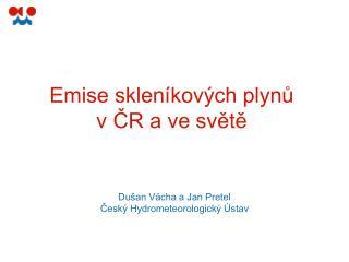 Emise skleníkových plynů  v ČR a ve světě