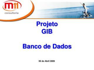 Projeto  GIB Banco de Dados