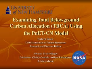 Examining Total Belowground Carbon Allocation (TBCA) Using the PnET-CN Model