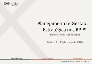 Planejamento e Gestão Estratégica nos RPPS