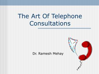The Art Of Telephone Consultations