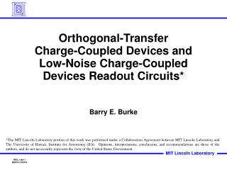 Orthogonal-Transfer  Charge-Coupled Devices and  Low-Noise Charge-Coupled Devices Readout Circuits