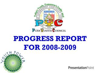 PROGRESS REPORT FOR 2008-2009