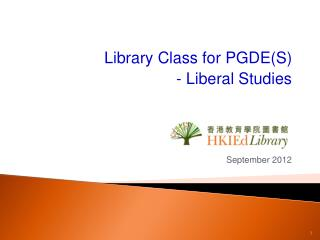 Library Class for PGDE(S)  - Liberal Studies September 2012