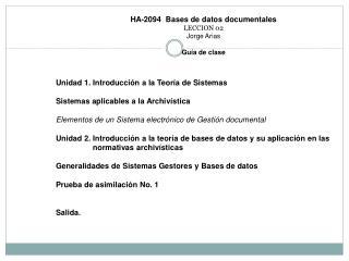 HA-2094  Bases de datos documentales LECCION 02 Jorge Arias Guía de clase