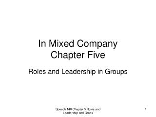 In Mixed Company  Chapter Five