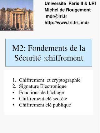 M2: Fondements de la Sécurité :chiffrement