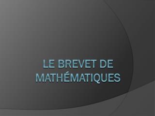 Le brevet de mathématiques