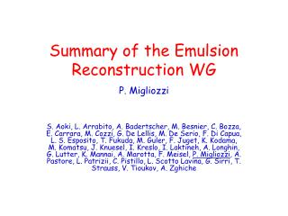 Summary of the Emulsion Reconstruction WG