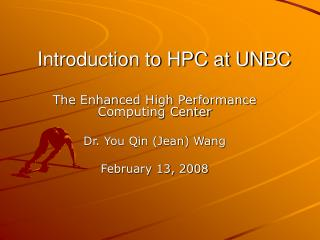 Introduction to HPC at UNBC