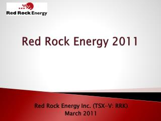 Red Rock Energy 2011