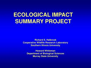 ECOLOGICAL IMPACT SUMMARY PROJECT