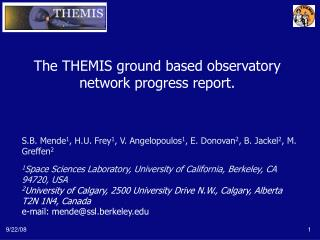 The THEMIS ground based observatory network progress report.