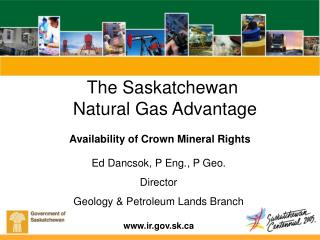 The Saskatchewan  Natural Gas Advantage