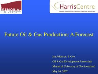 Future Oil & Gas Production: A Forecast