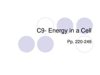 C9- Energy in a Cell